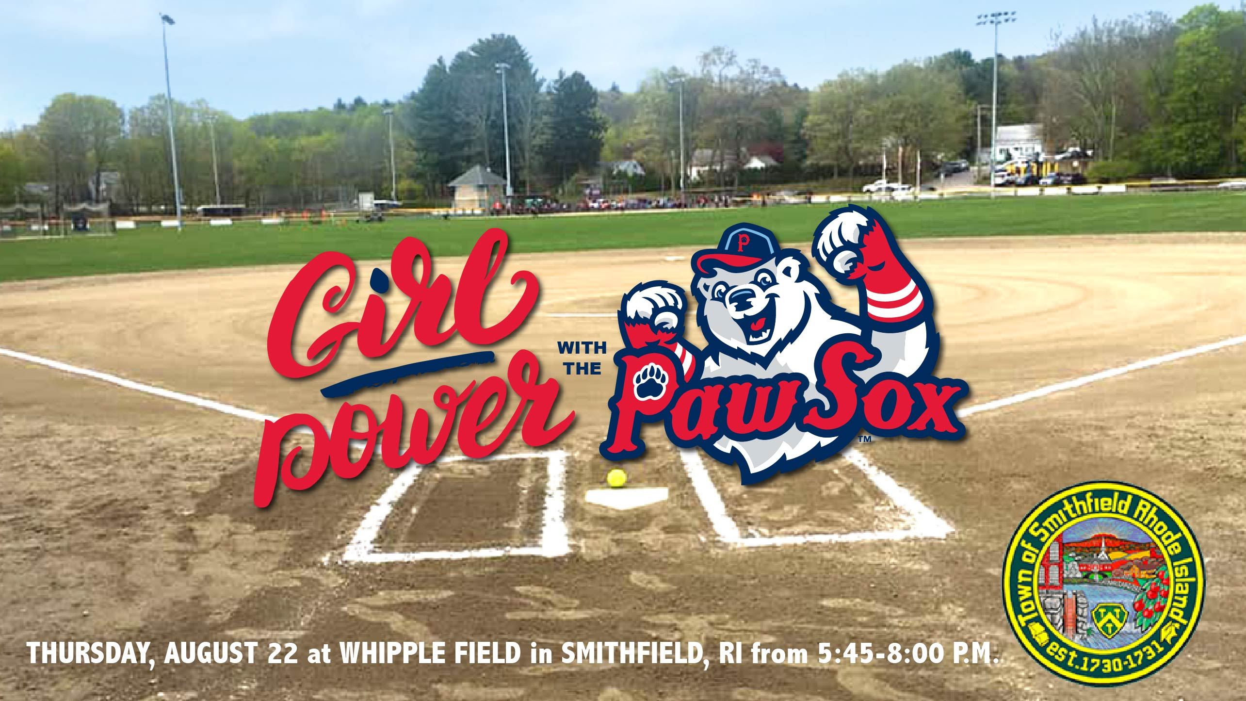 Girl Power with the PawSox at Whipple Field Thursday, August 22, 2019 at 5:30 PM – 8 PM