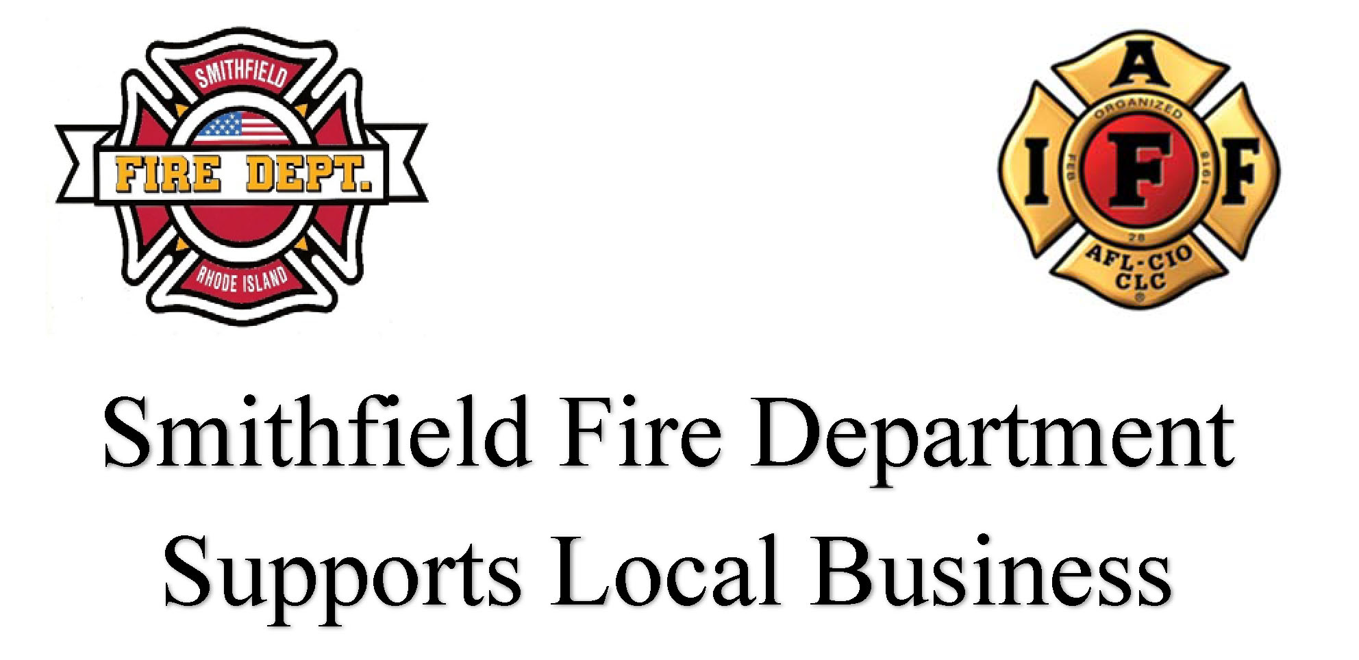 Smithfield Fire Department Supports Local Business